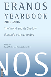 Eranos Yearbook 73: 2015 – 2016, The World and its Shadow
